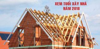 Tư vấn chọn Tuổi xây nhà năm Mậu Tuất 2018 là đẹp nhất?