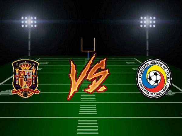Nhận định Tây Ban Nha vs Romania, 2h45 ngày 19/11