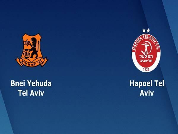 Nhận định Bnei Yehuda vs Hapoel Tel Aviv, 15h00 ngày 12/05