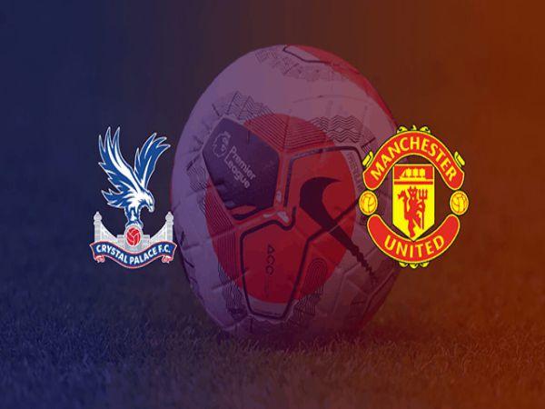 Nhận định kèo C. Palace vs Man Utd, 17/7/2020 – NHA