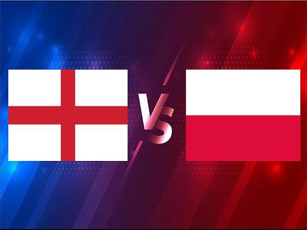 Nhận định Anh vs Ba Lan – 01h45 01/04, VL World Cup 2022
