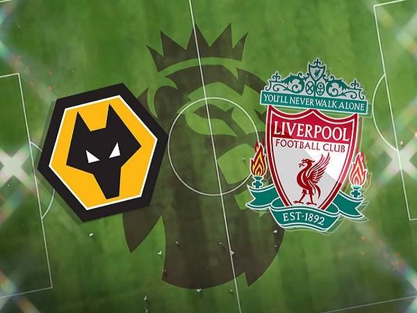 Nhận định Wolves vs Liverpool – 03h00 16/03, Ngoại Hạng Anh