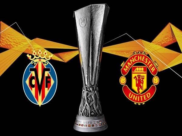 Nhận định kèo Villarreal vs MU – 02h00 27/05, Cúp C2 Châu Âu