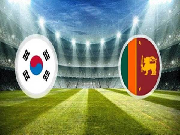 Nhận định Sri Lanka vs Hàn Quốc, 18h00 ngày 9/6