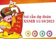 Soi cầu dự đoán XSMB 11/10/2021